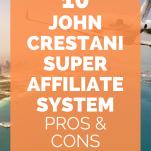 John Crestani Super Affiliate
